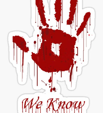 "AWESOME Dark Brotherhood ""We Know"" Sticker"
