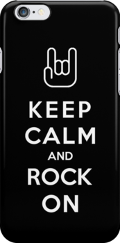 Keep Calm And Rock On by Royal Bros Art