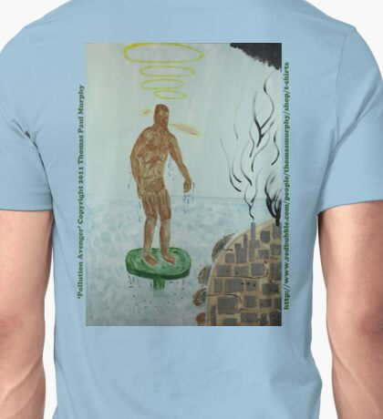 Pollution Avenger Unisex T-Shirt