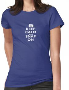 KEEP CALM and SNAP ON Womens Fitted T-Shirt