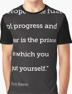 Hope is the fuel of progress... Graphic T-Shirt