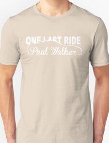 One Last Ride Paul Walker T-Shirt