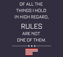 RULES ARE NOT ONE OF THEM - HOUSE OF CARDS T-Shirt