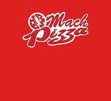 Mach Pizza Unisex T-Shirt