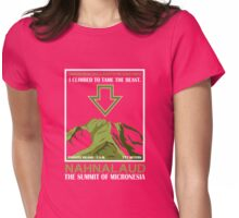 Nahnalaud: Summit of Micronesia (Tame the Beast) Womens Fitted T-Shirt