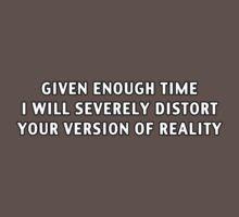 Reality Distortion by David Hartman