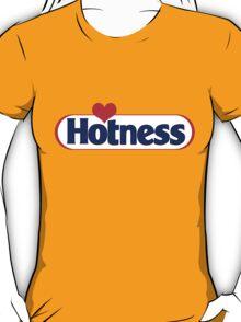 Hotness T-Shirt