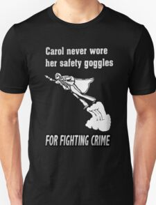 Carol Was a SuperHero Unisex T-Shirt
