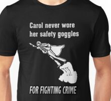 Carol Was a SuperHero Unisex T-Shirt