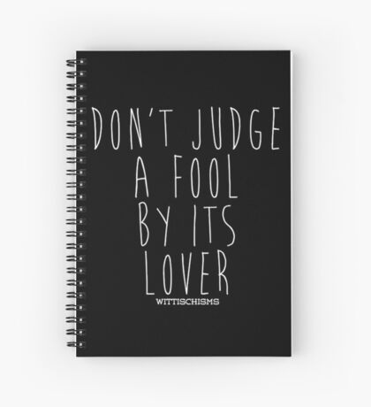 Don't Judge A Book By Its Cover Spiral Notebook