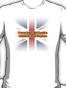 Sri Lanka is overrated T-Shirt