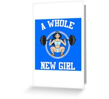 A Whole New Girl Gym Greeting Card