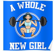 A Whole New Girl Gym Poster
