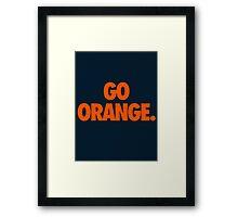 GO ORANGE. Framed Print