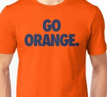 GO ORANGE. - Alternate Unisex T-Shirt