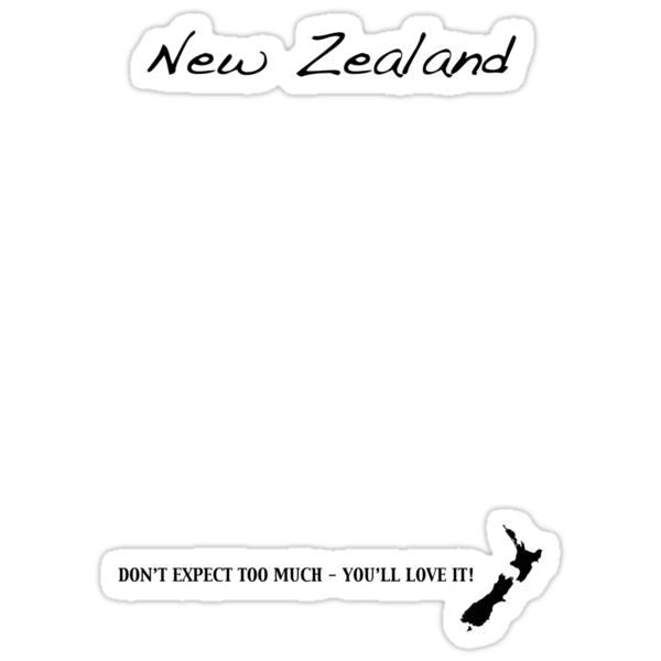 New Zealand - Don't Expect Too Much - You'll Love It! by Jonathan Hughes
