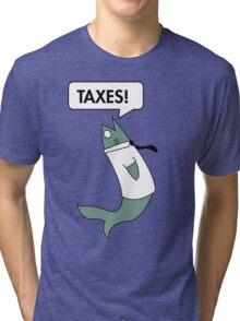 Taxes Tri-blend T-Shirt