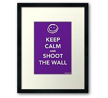 Keep Calm & Shoot The Wall Framed Print