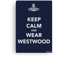 Keep Calm & Wear Westwood Canvas Print