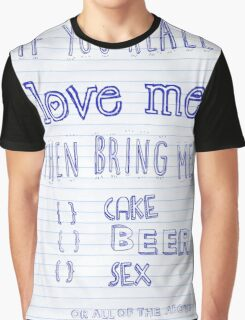 If you love me Graphic T-Shirt
