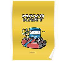 Mayokart - It's-a me, Mayo! Poster