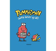 Pommesmon - Gotta ketchup all Photographic Print