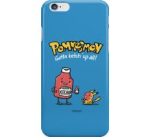 Pommesmon - Gotta ketchup all iPhone Case/Skin