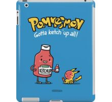 Pommesmon - Gotta ketchup all iPad Case/Skin
