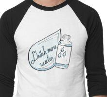 Drink More Water Men's Baseball ¾ T-Shirt