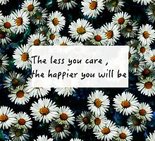 The less you care , the happier you will be stickers by Mollie-Frost