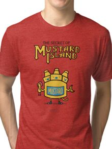 Look behind you, a three-headed mustard! Tri-blend T-Shirt