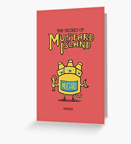 Look behind you, a three-headed mustard! Greeting Card