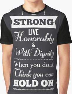 Be Strong Graphic T-Shirt