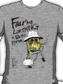 Fear and Loathing in Bikini Bottom T-Shirt