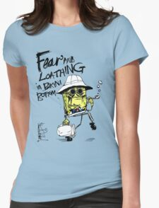 Fear and Loathing in Bikini Bottom Womens Fitted T-Shirt