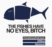 Fishies Have No Eyes (On Light) by wellastebu
