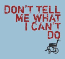 LOST Don't Tell Me What I Can't Do Baby Tee