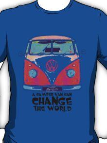 A VW Camper Van Can Change The World T-Shirt