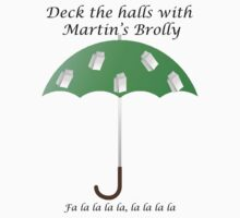 Deck the Halls with Martin's Brolly by adubs132