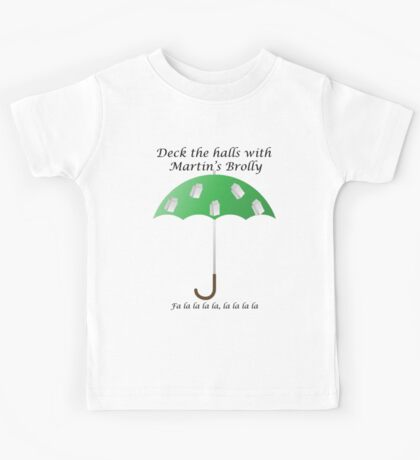 Deck the Halls with Martin's Brolly Kids Tee