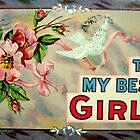 To My Best Girl by Susan S. Kline