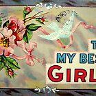 To My Best Girl by Susan S. Kline