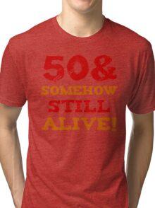 50th Birthday Gag Gift Tri-blend T-Shirt