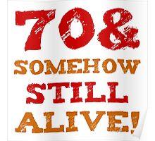 70th Birthday Gag Gift Poster