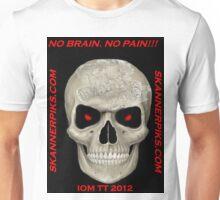 NO BRAIN....NO PAIN!!! Unisex T-Shirt