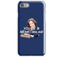 meme ma'am iPhone Case/Skin