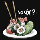 Sushi! for black shirts by Rosalila