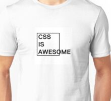 CSS is Awesome 1 Unisex T-Shirt