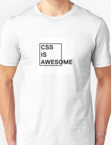 CSS is Awesome 1 T-Shirt