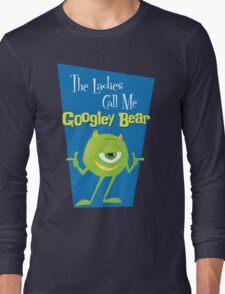 Call Me Googley Bear Long Sleeve T-Shirt